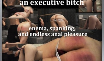 an-executive bitch-e-enema,-spanking,-and-endless-anal-pleasure